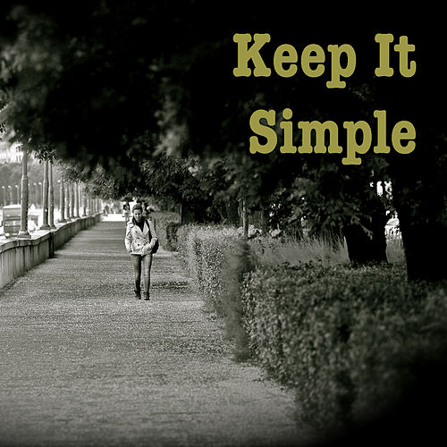 Keep It Simple by Various Artists