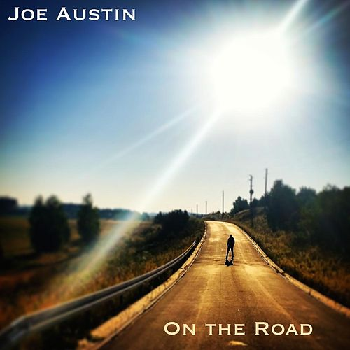 On the Road by Joe Austin