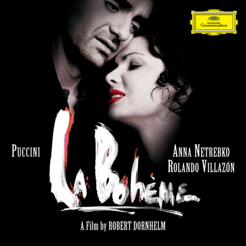 Puccini: La Bohème (Original Motion Picture Soundtrack  / Live) by Anna Netrebko