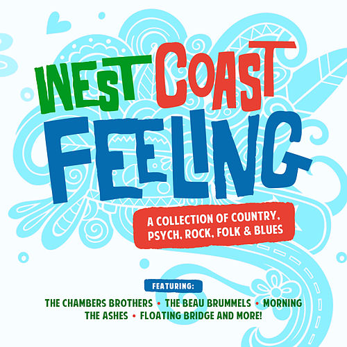 West Coast Feeling - A Collection of Country, Psych, Rock, Folk & Blues by Various Artists