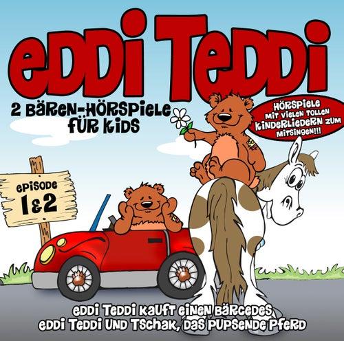 Eddi Teddi! 2 Bärenhörspiele Für Kids von Eddi Edler