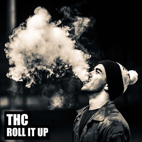 Roll It Up by THC