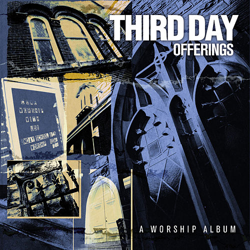 Offerings: A Worship Album de Third Day