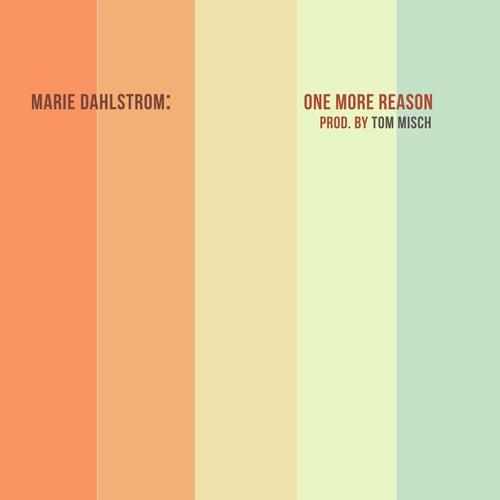 One More Reason de Marie Dahlstrom