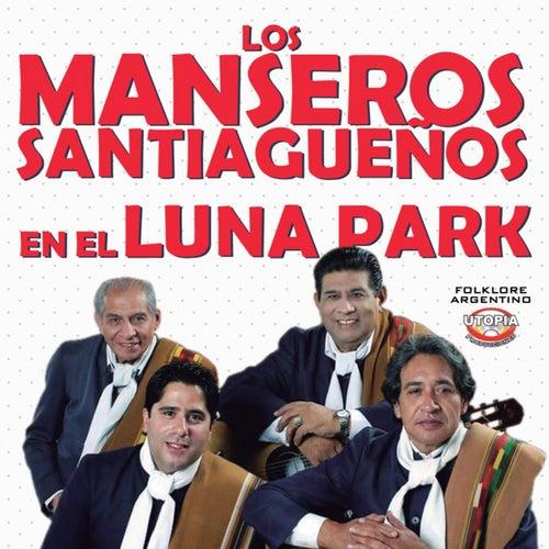 Los Manseros Santiagueños en el Luna Park (En Vivo) de Los Manseros Santiagueños