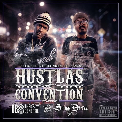 Hustlas Convention by Smigg Dirtee