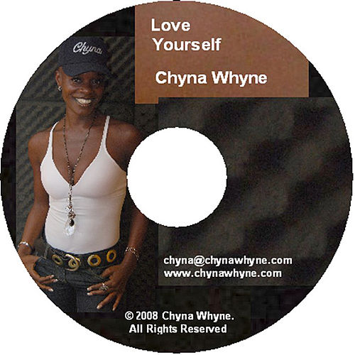 Love Yourself by Chyna Whyne