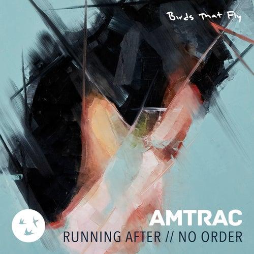 Running After de Amtrac