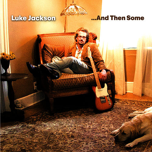 ...And Then Some by Luke Jackson
