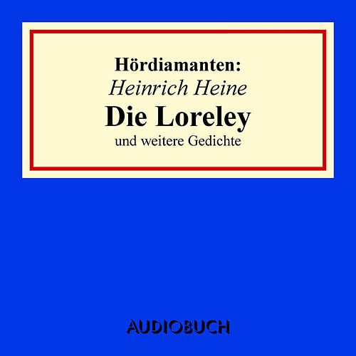 Die Loreley Und Andere Gedichte Kapitel 11 De Heinrich
