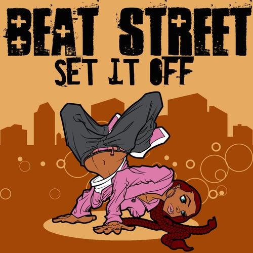 Set It Off von Beat Street