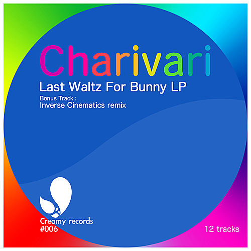 Last Waltz for Bunny by Charivari