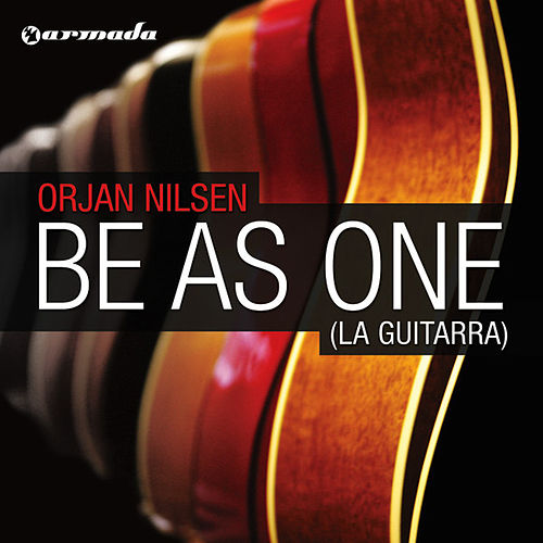 Be As One (La Guitarra) de Orjan Nilsen