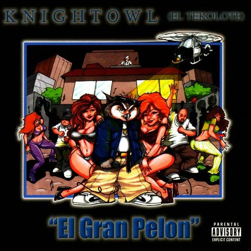 El Gran Pelon by Mr. Knightowl