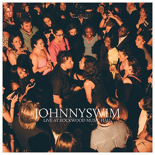 Live At Rockwood Music Hall fra Johnnyswim