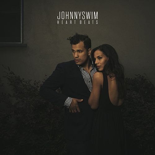 Heart Beats fra Johnnyswim