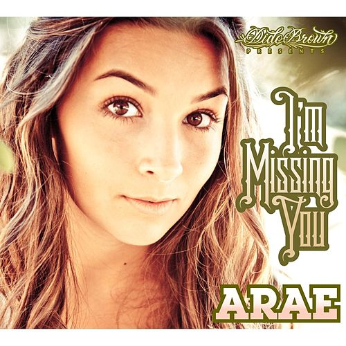 I'm Missing You by Arae