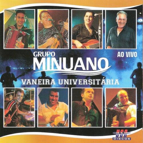 Vaneira Universitária (Ao Vivo) de Grupo Minuano