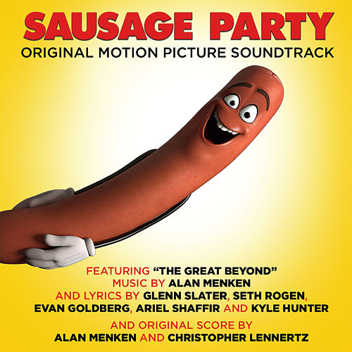 Sausage Party (Original Motion Picture Soundtrack) by Various Artists