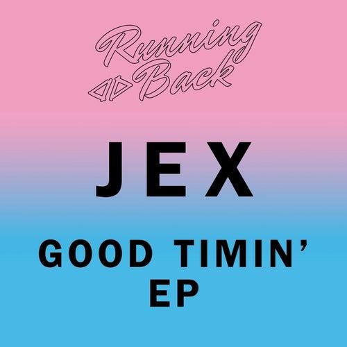 Good Timin' EP von Jex