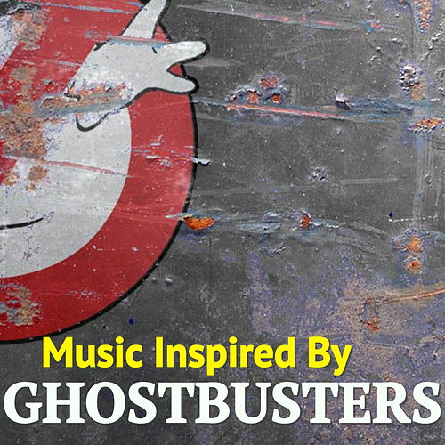 Music Inspired By 'Ghostbusters' by Various Artists