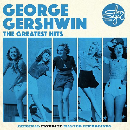 The Greatest Hits Of George Gershwin de George Gershwin
