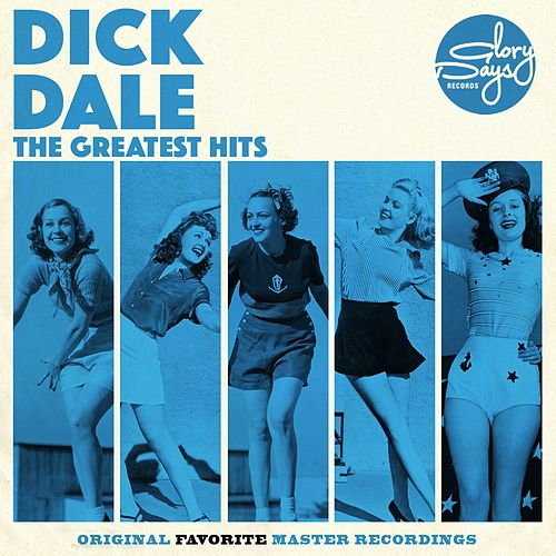 The Greatest Hits Of Dick Dale de Dick Dale