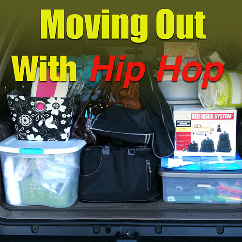 Moving Out With Hip Hop by Various Artists