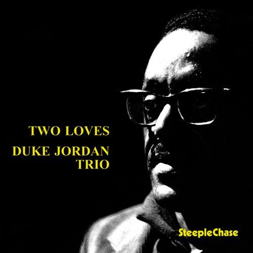 Two Loves by Duke Jordan
