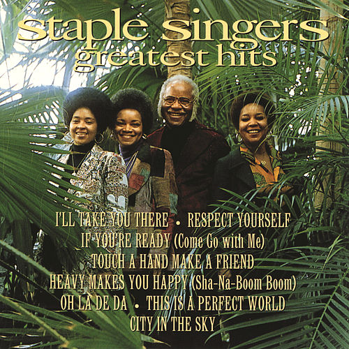Greatest Hits by The Staple Singers