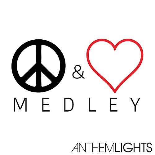 Peace Love Medley Where Is The Love What S By Anthem