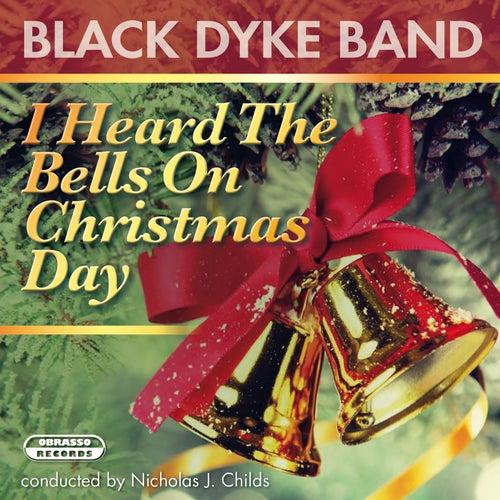 I Heard The Bells On Christmas Day von Black Dyke Band