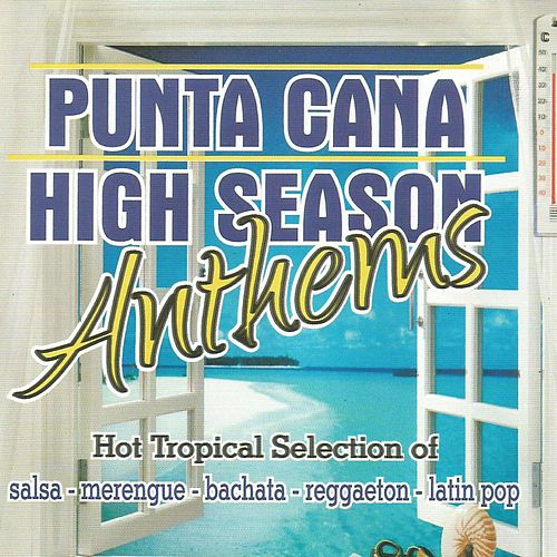 Punta Cana High Season Anthems de Various Artists