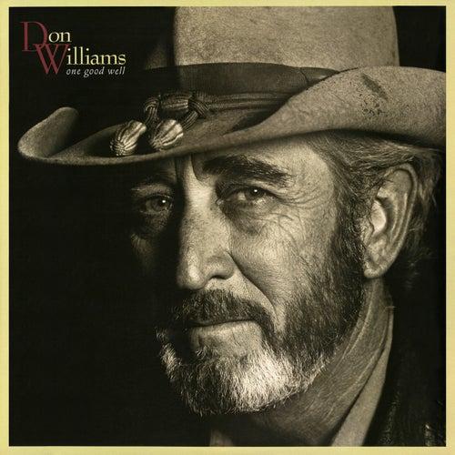 One Good Well von Don Williams