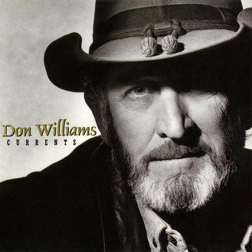 Currents von Don Williams