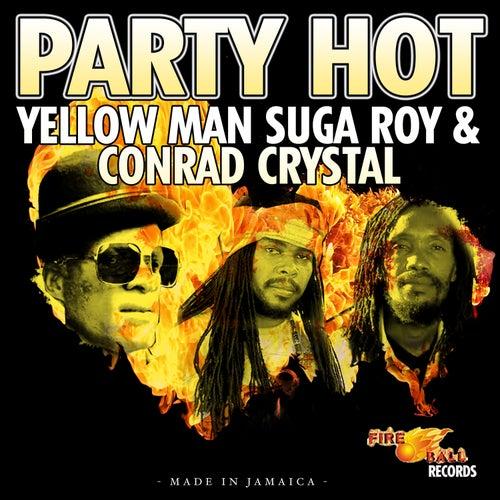 Party Hot de Conrad Crystal