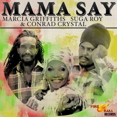 Mama Say de Conrad Crystal