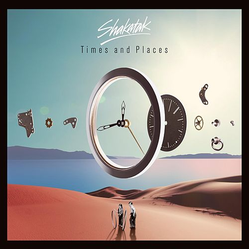 Times and Places von Shakatak