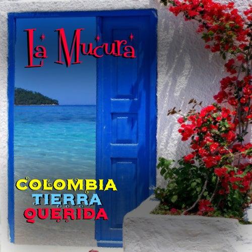 La Múcura (Colombia Tierra Querida) de Various Artists