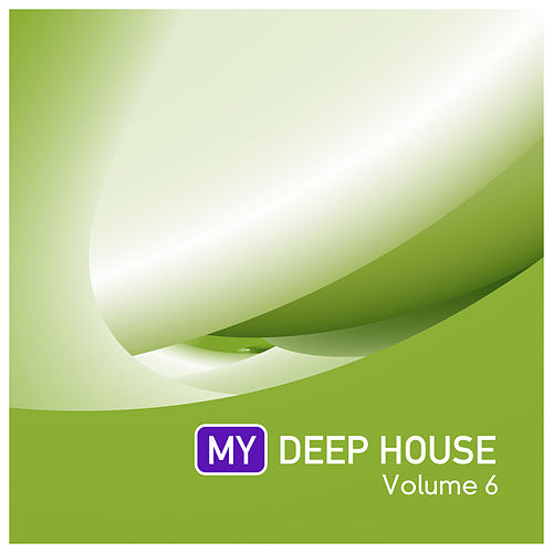 My Deep House 6 von Various Artists