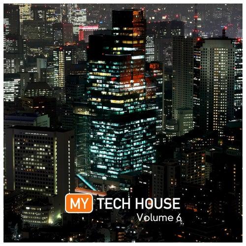 My Tech House 6 von Various Artists