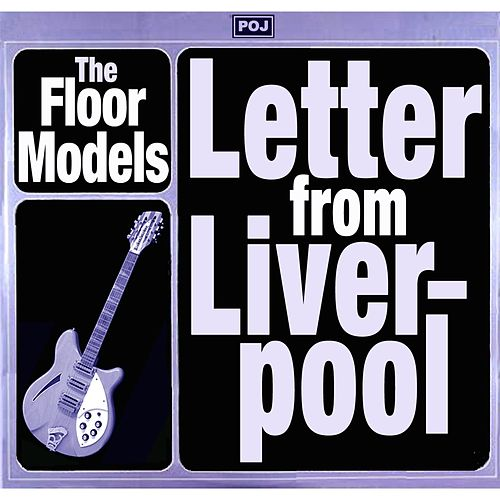 Letter from Liverpool von The Floor Models