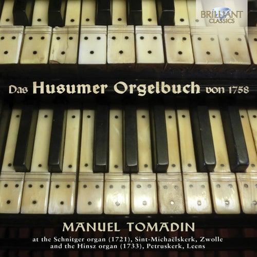 Das Husumer Orgelbuch von 1758 by Manuel Tomadin