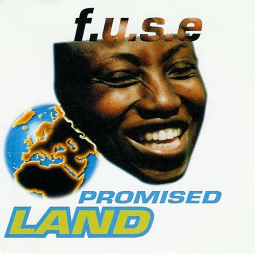 Promised Land de F.U.S.E.