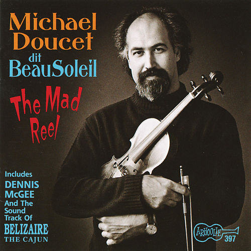 The Mad Reel by Michael Doucet