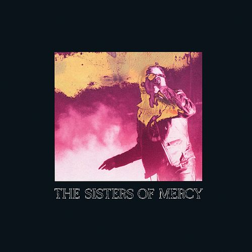 When You Don't See Me by The Sisters of Mercy