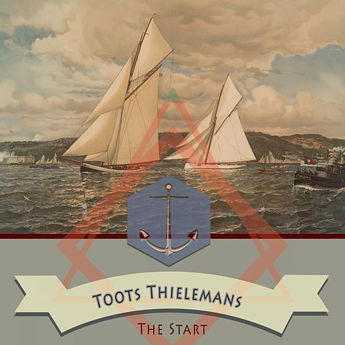 The Start von Toots Thielemans
