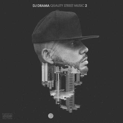 Quality Street Music 2 by DJ Drama