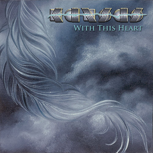With This Heart de Kansas