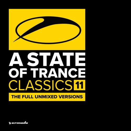 A State Of Trance Classics, Vol. 11 (The Full Unmixed Versions) de Various Artists